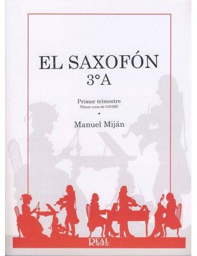 EL SAXOFON 3º A - MIJAN