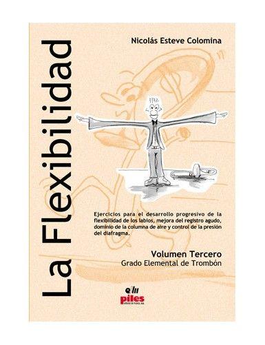 LA FLEXIBILIDAD VOL. 3...