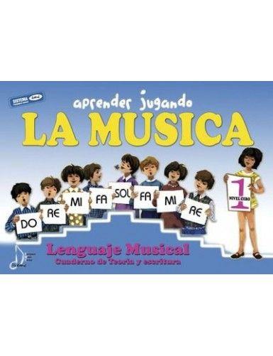 APRENDER JUGANDO. LA MUSICA...