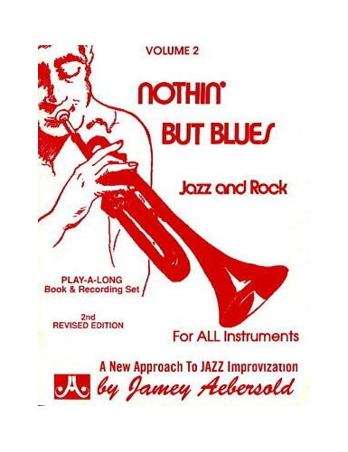 NOTHIN BUT BLUES JAZZ AND...