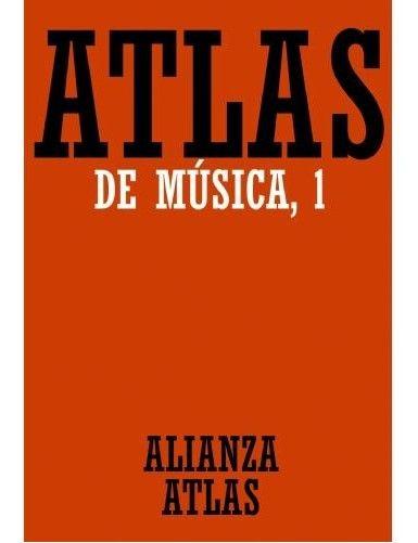 ATLAS DE LA MUSICA VOL.1 -...
