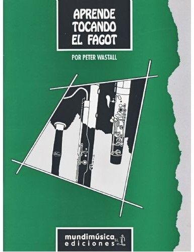 APRENDE TOCANDO EL FAGOT -...