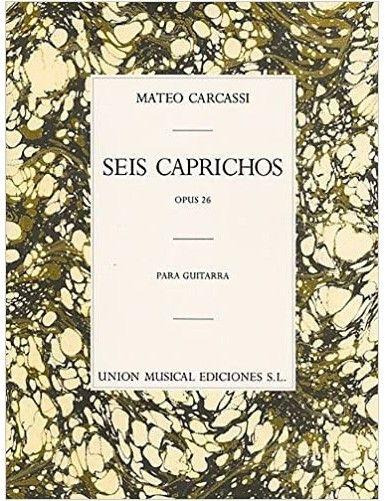 6 CAPRICHOS OP.26 GUITARRA...
