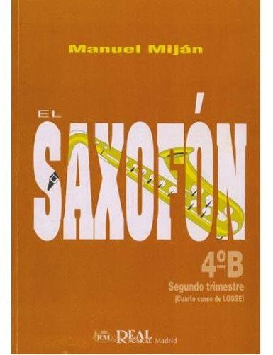 EL SAXOFON 4º B - MIJAN -...