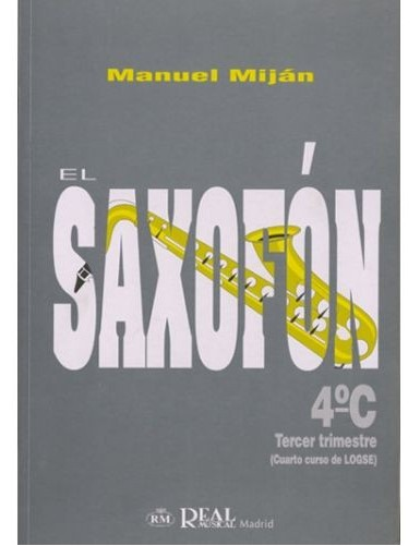 EL SAXOFON 4º C - MIJAN -...