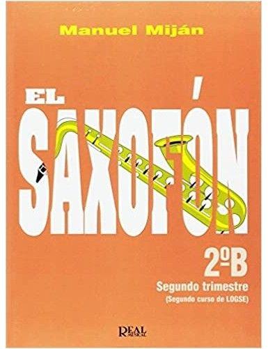 EL SAXOFON 2º B - MIJAN -...