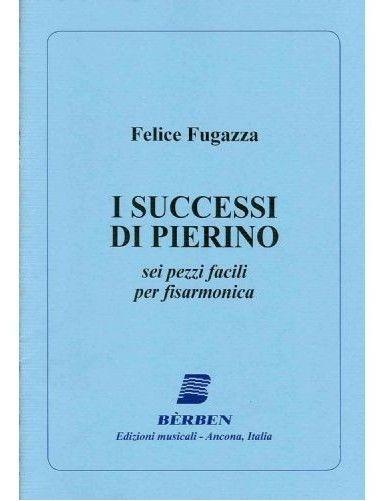 I SUCCESSI DI PIERINO...