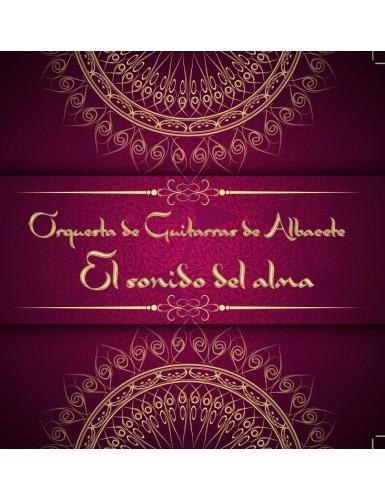 ORQUESTA DE GUITARRAS DE ALBACETE - EL SONIDO DEL ALMA CD
