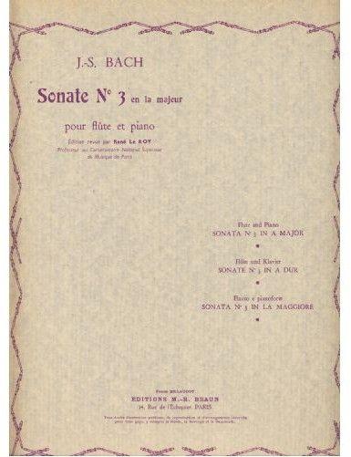 SONATA Nº3 LA MAYOR BWV 1032 FLAUTA Y PIANO (REV. LE ROY) - BACH - ED. BILLAUDOT