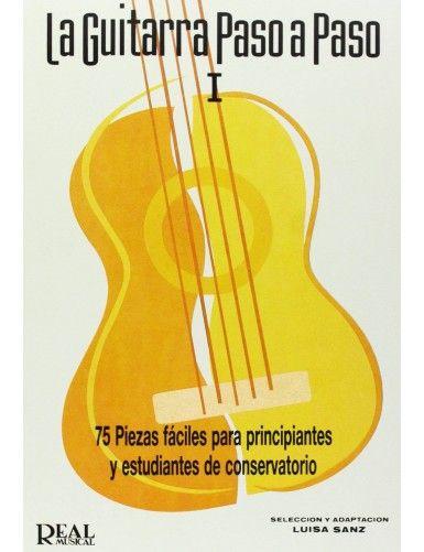 LA GUITARRA PASO A PASO...